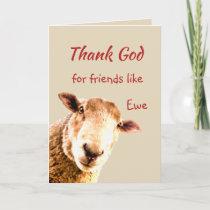 Thank God for Friends like you Fun Sheep Thank You Card