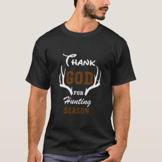 Thank God for Hunting Season Graphic T-shirt
