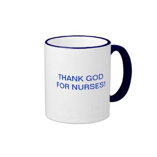 THANK GOD FOR NURSES! RINGER COFFEE MUG