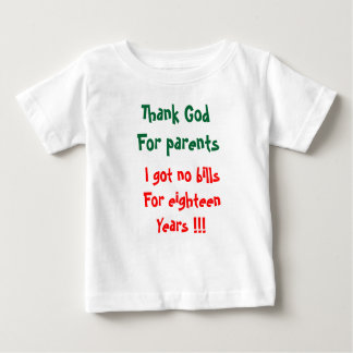 Thank God for parents baby t-shirts