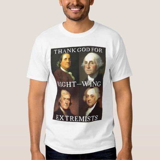 Thank God for Right-Wing Extremists T Shirt