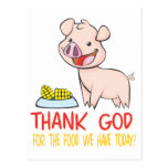 Thank God for the Food with Happy Piglet Postcard