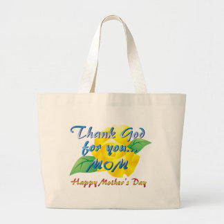 Thank God for you, Mom Canvas Bags