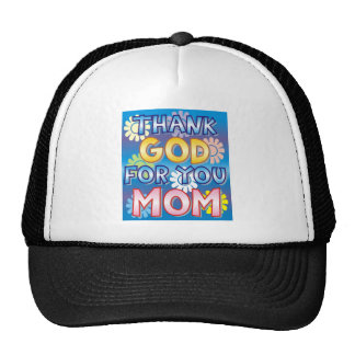 Thank God for you, Mom Trucker Hat