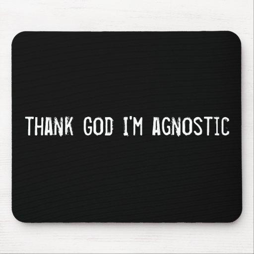 thank God I'm agnostic Mouse Pad
