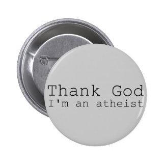 Thank god I'm an Atheist 2 Inch Round Button
