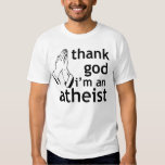 thank god i'm an atheist tshirts