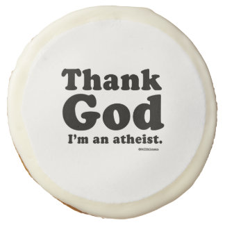 Thank god I'm an atheist Sugar Cookie