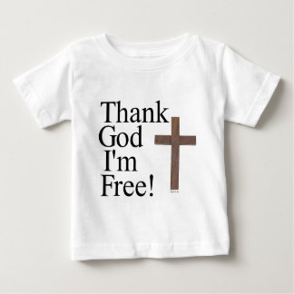 Thank God I'm Free Baby T-Shirt