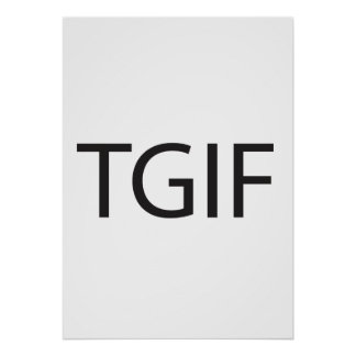 Thank God It s Friday ai Poster