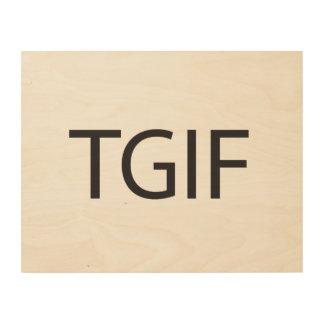 Thank God It s Friday ai Wood Print