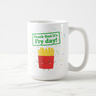 Thank God It's Fry Day! with Cute French Fries Classic White Coffee Mug