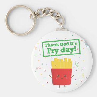 Thank God It's Fry Day! with Cute French Fries Basic Round Button Keychain