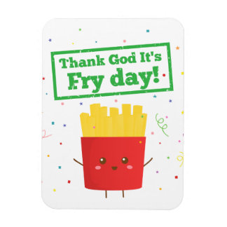Thank God It's Fry Day! with Cute French Fries Rectangular Photo Magnet