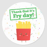 Thank God It's Fry Day! with Cute French Fries Classic Round Sticker