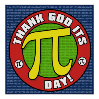 Thank God Its PI Day Poster