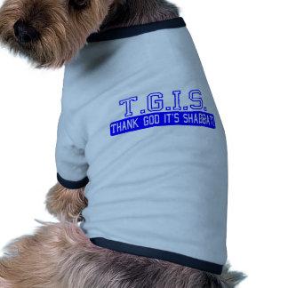 Thank God it's Shabbat! Pet T-shirt