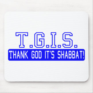 Thank God it's Shabbat! Mousepad