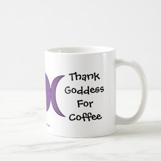 Thank Goddess for Coffee - a Cheeky Witch Mug/Cup Coffee Mug