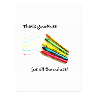 Thank Goodness For All the Colors Postcard