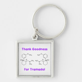 Thank goodness for Tramadol - keychains