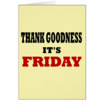 Thank Goodness It's Friday Card