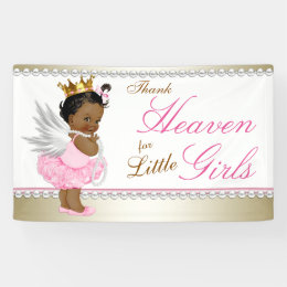 Thank Heaven for Little Girls Ethnic Baby Shower Banner
