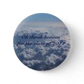 Thank heaven for the class of 2011 button