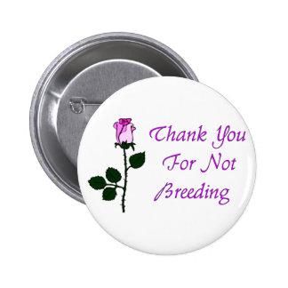 Thank Non-Breeders Pin