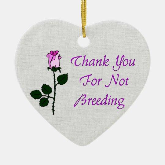 Thank Non-Breeders Ceramic Ornament