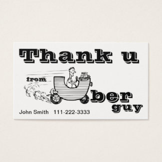 Thank U - from Uber Guy Business Card