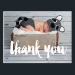 "Thank You and Baby Birth Announcement Postcard<br><div class=""desc"">Say Thank You with this Photo Baby Birth Announcement Postcard for a boy or girl. Elke Clarke &#169; Other colors and styles available in our shop at www.zazzle.com/monogramgallery. Modern white script with the words &quot;thank you&quot; photo overlay design.</div>"