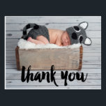 "Thank You and Baby Birth Announcement Postcard<br><div class=""desc"">Say Thank You with this Photo Baby Birth Announcement Postcard for a boy or girl. Elke Clarke &#169; Other colors and styles available in our shop at www.zazzle.com/monogramgallery. Black script with the words &quot;thank you&quot; photo overlay design.</div>"