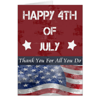 Thank you and Happy 4th for Serviceman/woman Card