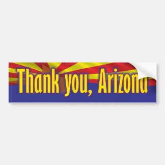 Thank you Arizona - Support Arizona Car Bumper Sticker