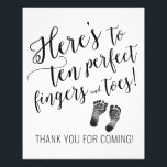"Thank You  Baby Shower Sign<br><div class=""desc"">Perfect addition to a  baby shower! Here&#39;s to ten perfect fingers and toes! Great for thanking your guests for being a part of your special day!</div>"