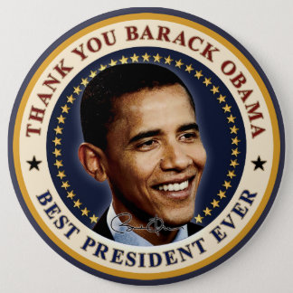 Thank You Barack Obama - Best President Ever Button