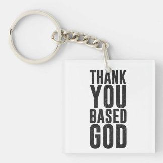 Thank You Based God Keychain