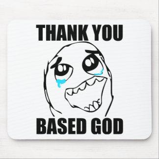 Thank You Based God Mouse Pad