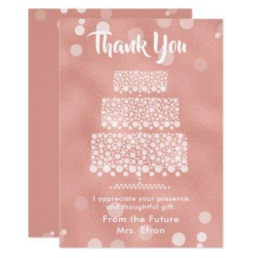 Wedding Themed Thank You Bridal Shower Wedding Cake Rose Gold Card
