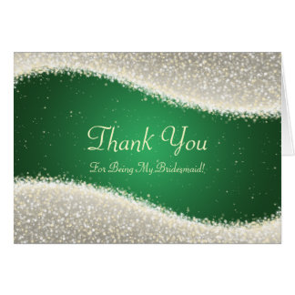 Thank You Bridesmaid Dazzling Sparkles Green Greeting Card
