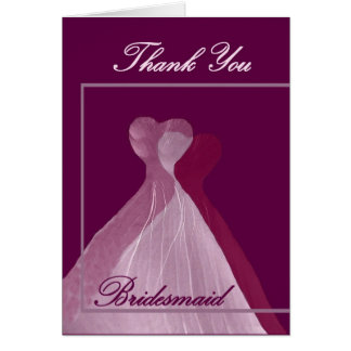 THANK YOU Bridesmaid Pink and Magenta Gowns Card