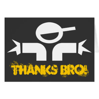 Thank you card for brothers saying 'Thanks Bro'