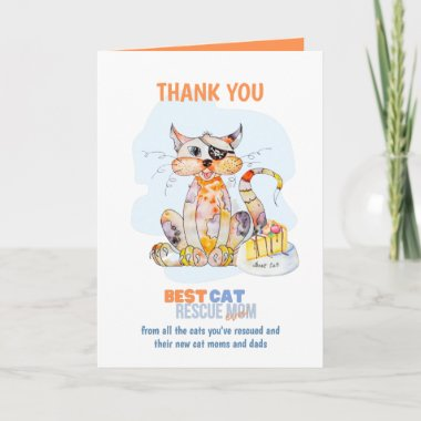 Thank You Card For CAT RESCUE MOM Foster Carer etc
