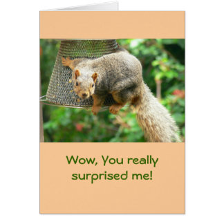 """Thank You Card, """"Wow,You Really Surprised Me"""" Greeting Card"""
