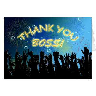 Thank you cheering crowds for Boss Card