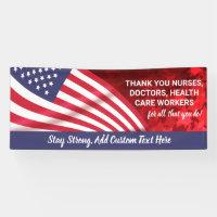 Thank You Doctors, Nurses, Staff, Patriotic Custom Banner