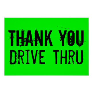 Thank You Drive Thru Poster