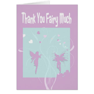 Thank You Fairy Much Greeting Card