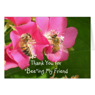 "Thank You for ""Bee""ing... Card"